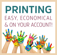 Printing - easy, economical and on your account!