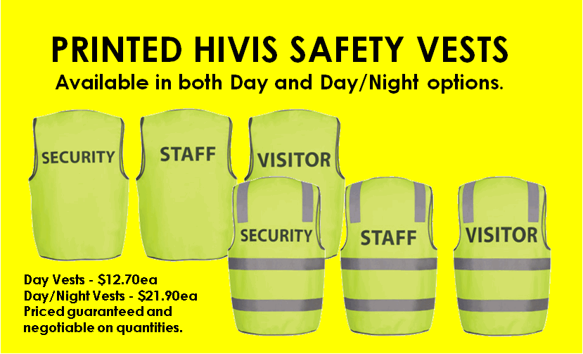 Printed Hivis Safety Vests - available in both Day and Day/Night options.